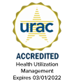 URAC Accredited Health Utilization Management Expires 03/01/2022